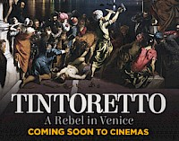 Arts in Cinema: Tintoretto, A Rebel In Venice